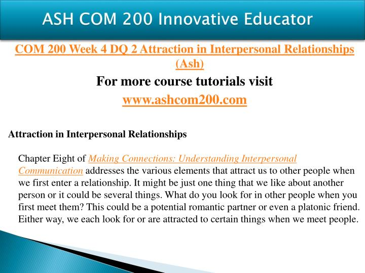 com 200 foundations of interpersonal communication Comm 200 – foundations of communication i expect that all of the individual assignments you complete for comm 200 (and in all of your other (interpersonal.