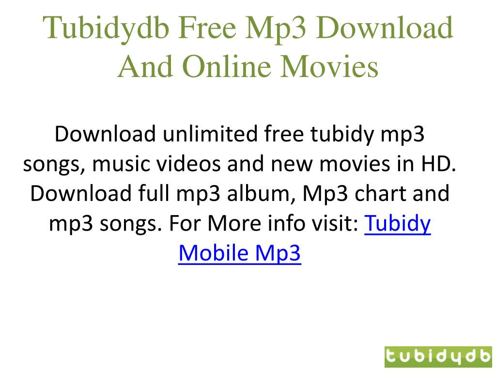 Ppt Tubidy Mobile Mp3 Music Downloads Powerpoint Presentation Free Download Id 7314627