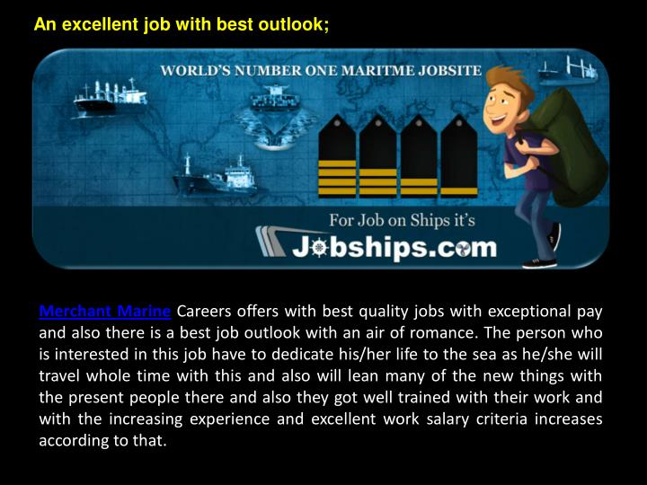 An excellent job with best outlook;