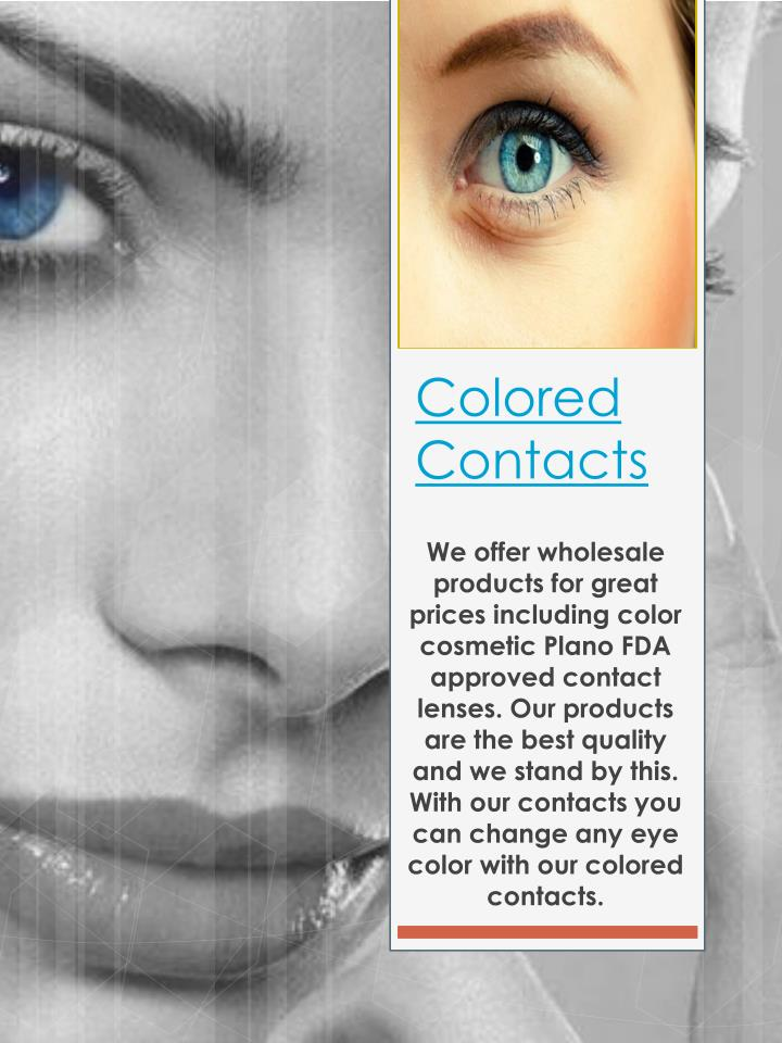 colored contacts n.
