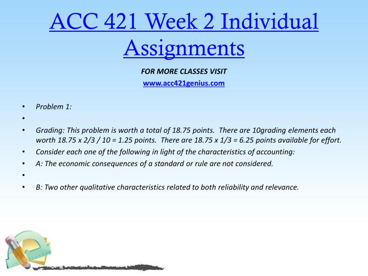 acc 421 week 2 individual assignments This work acc 349 week 1 assignment assignments from the text has assignment assignments acc 421 all week 4 assignments – individual.