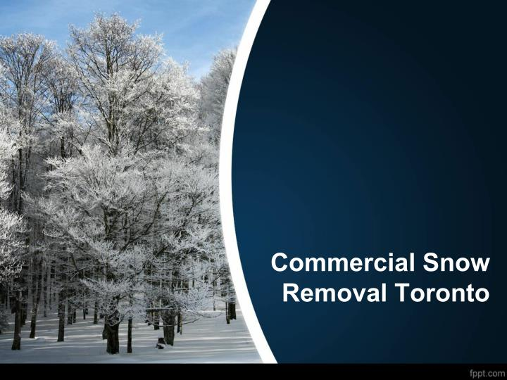 Commercial Snow