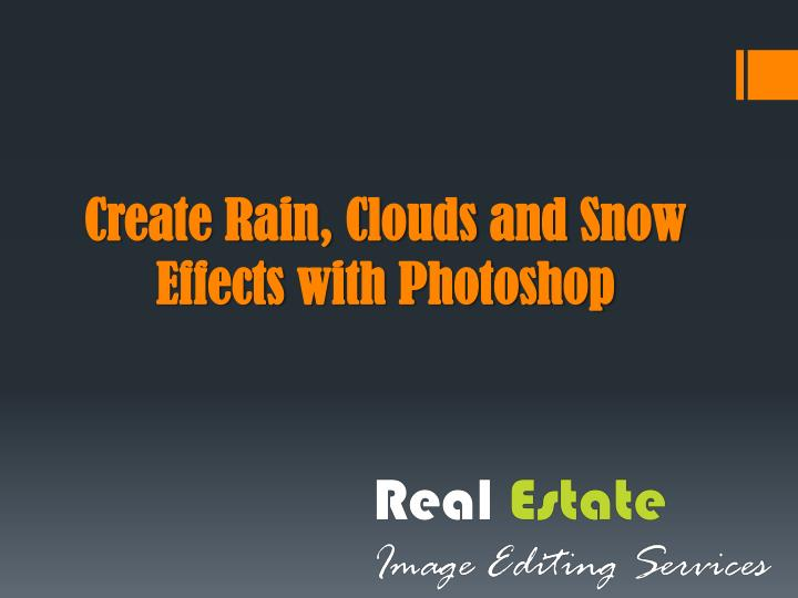 Create r ain clouds and snow effects with photoshop