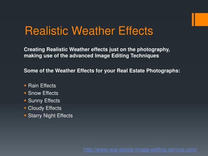 Realistic weather effects