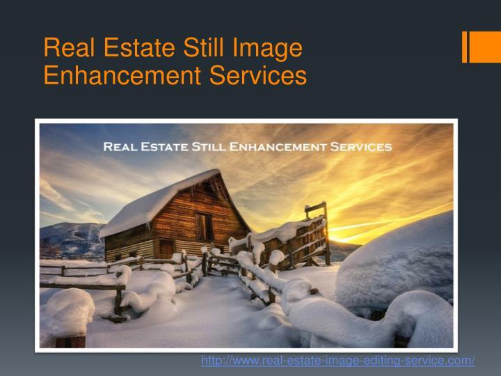 Real Estate Still Image Enhancement Services