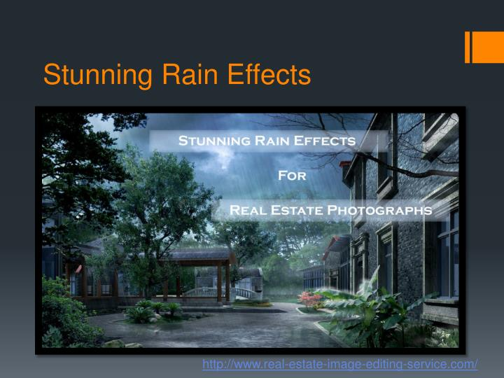 Stunning Rain Effects