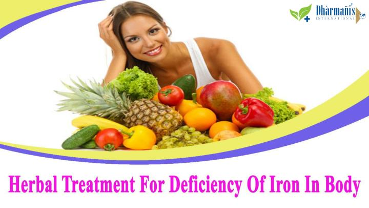 Herbal treatment for deficiency of iron in body