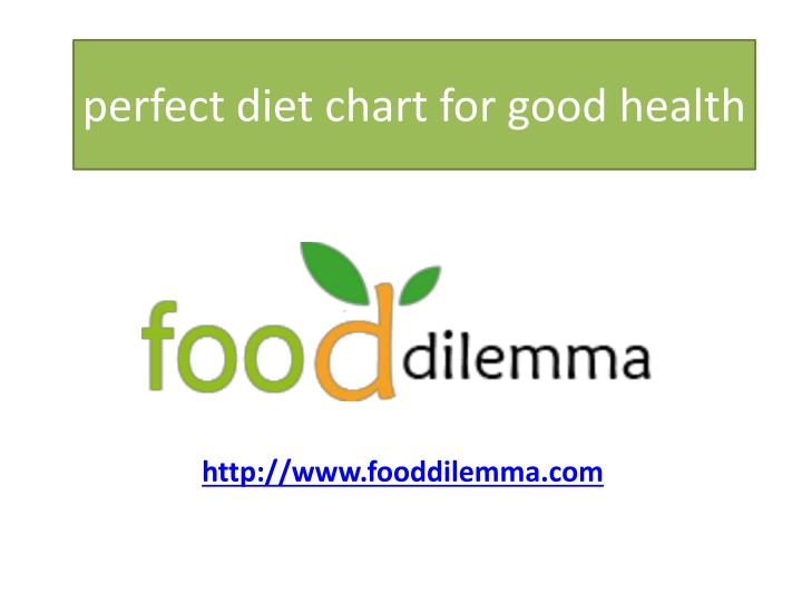 perfect diet chart for good health
