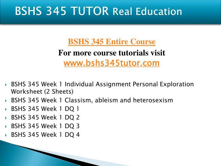 Bshs 345 tutor real education