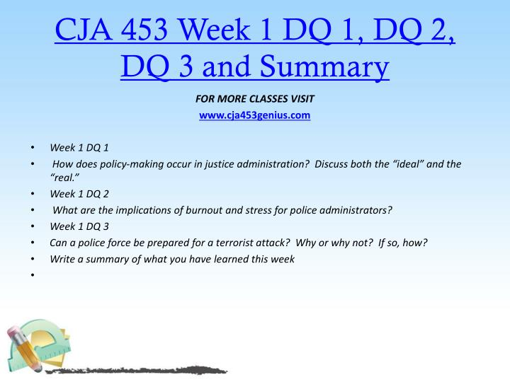 CJA 453 Week 1 DQ 1, DQ 2, DQ 3 and Summary