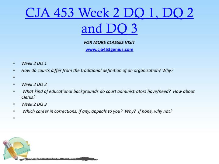 CJA 453 Week 2 DQ 1, DQ 2 and DQ 3