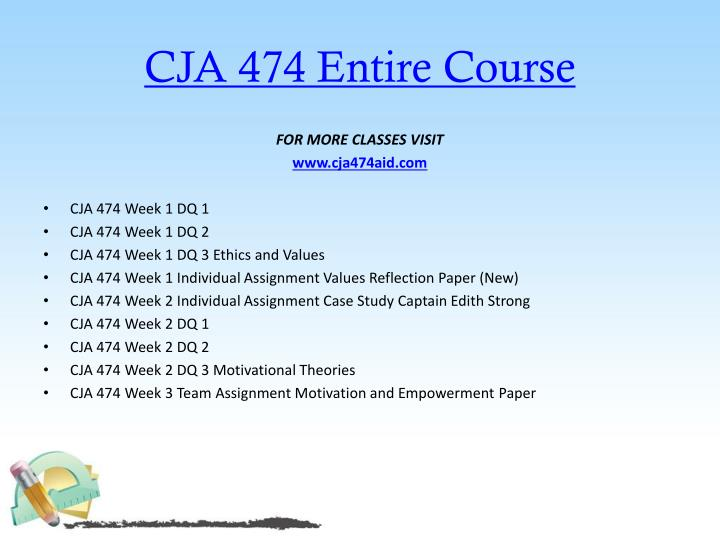 Cja 474 entire course