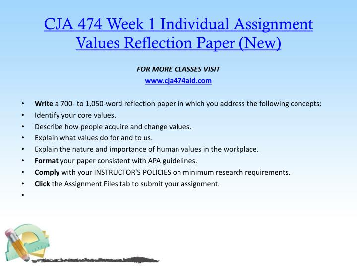 CJA 474 Week 1 Individual Assignment Values Reflection Paper (New)