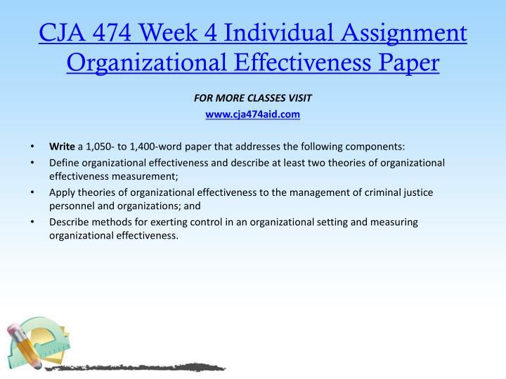 CJA 474 Week 4 Individual Assignment Organizational Effectiveness Paper