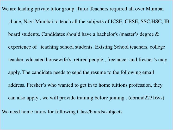 PPT - Tutor Teachers required for ICSE, CBSE, SSC,HSC,IB boards for ...