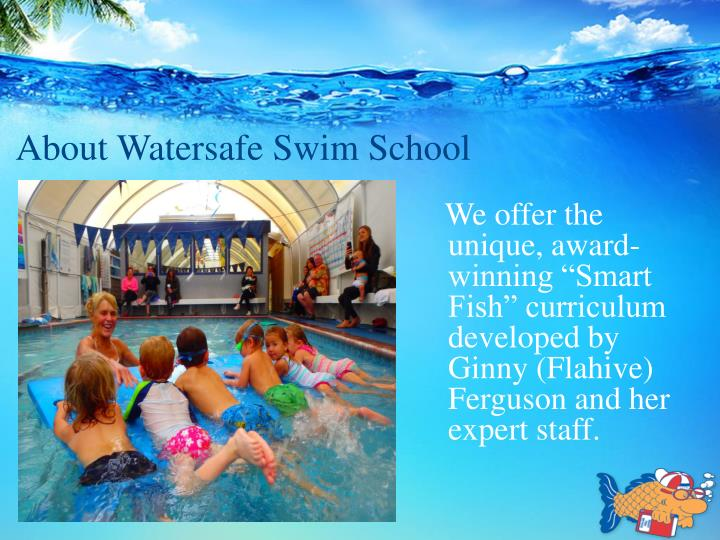 About watersafe swim school