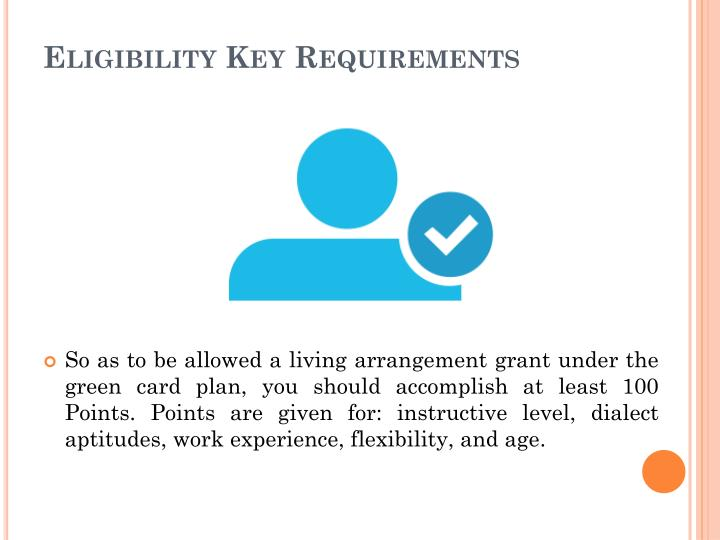 Eligibility key requirements