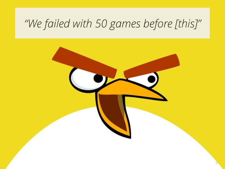 """""""We failed with 50 games before [this]"""""""