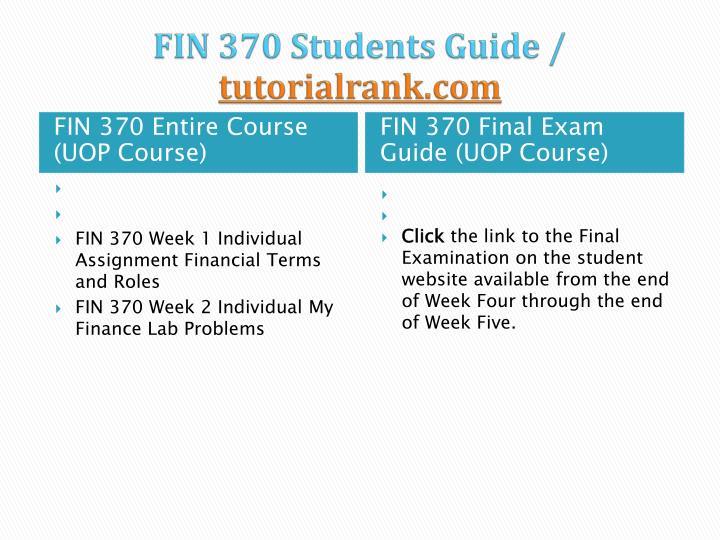 Fin 370 students guide tutorialrank com1