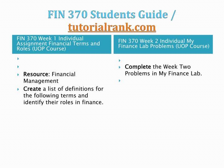 Fin 370 students guide tutorialrank com2