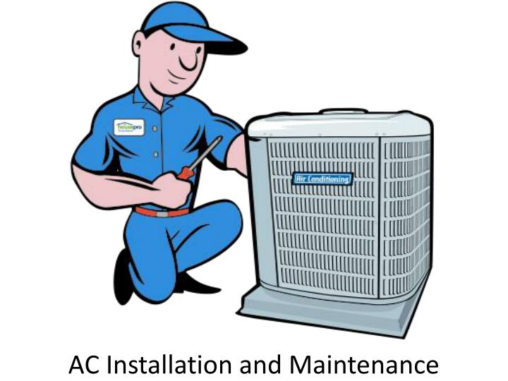 ac installation and maintenance n.