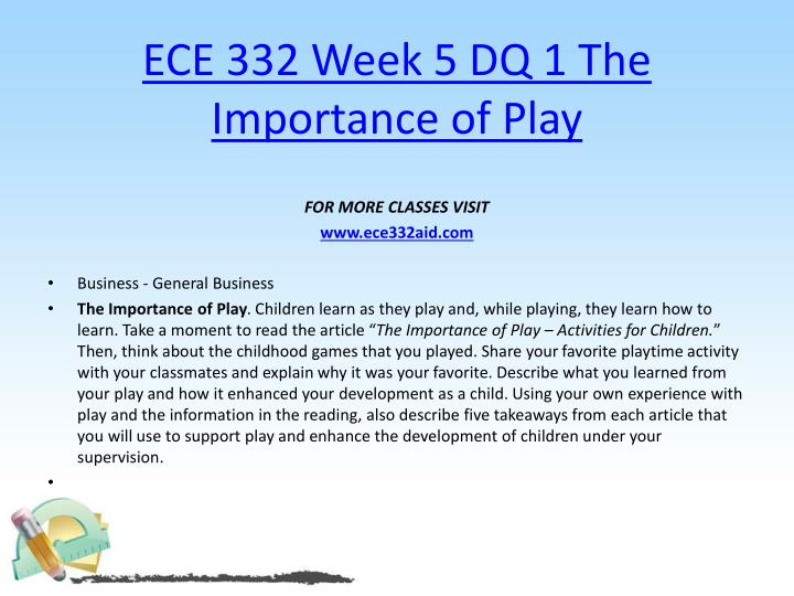 ECE 332 Week 5 DQ 1 The Importance of Play