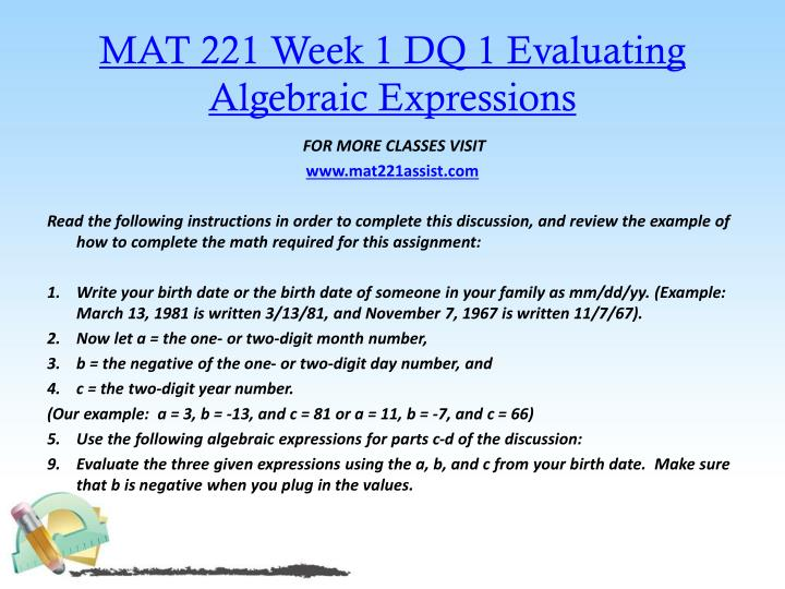 MAT 221 Week 1 DQ 1 Evaluating Algebraic Expressions
