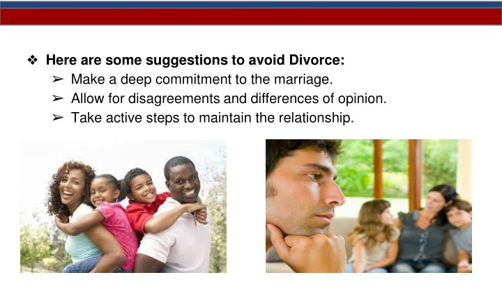 Here are some suggestions to avoid Divorce: