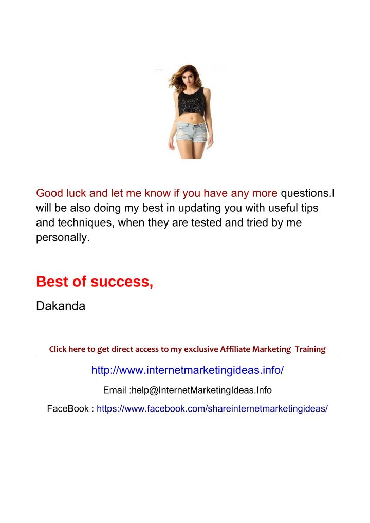 Good luck and let me know if you have any more questions.I