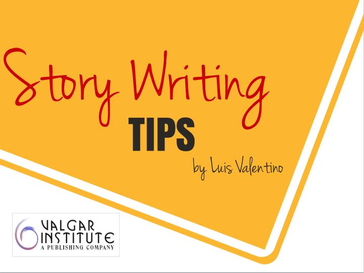 story writing tips Read our tips & tricks to prepare your story for the stage.