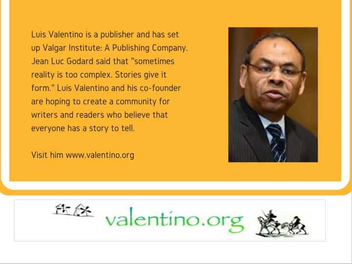 Luis Valentino is a publisher and has set