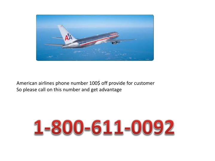 Ppt american 1 800 611 0092 airlines phone number for 100 american airlines phone number 100 off provide for customer toneelgroepblik Gallery