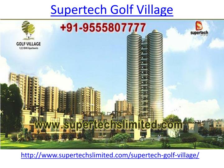 Supertech Golf Village