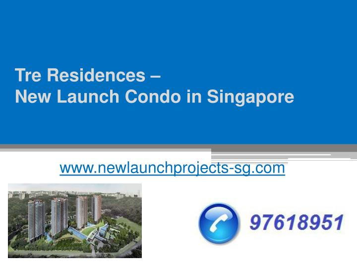 tre residences new launch condo in singapore n.