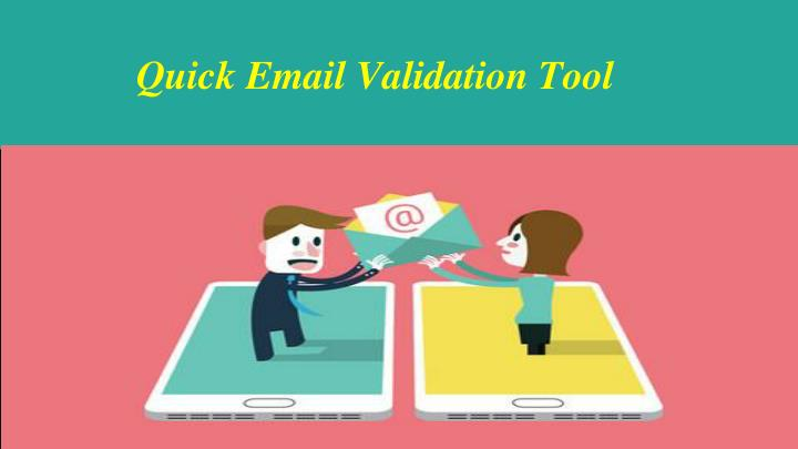 quick email validation tool n.