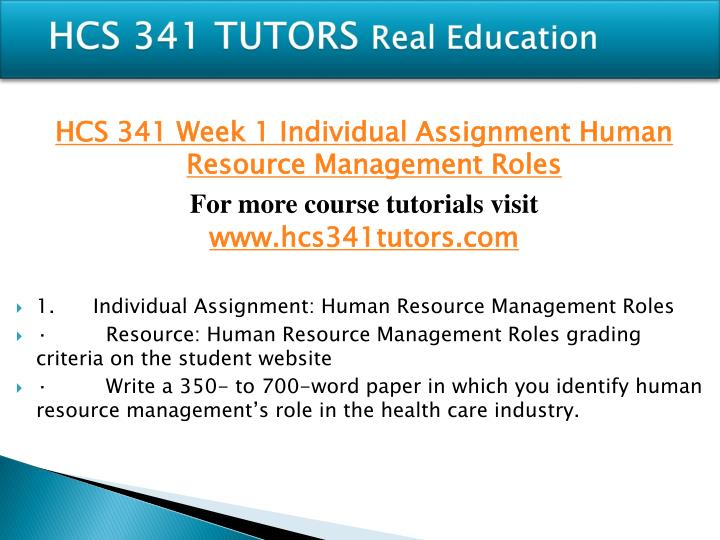hcs 341 human resources in health Hcs/341 human resources in health care the latest version a+ study guide hcs 341 entire course link https://uopc.