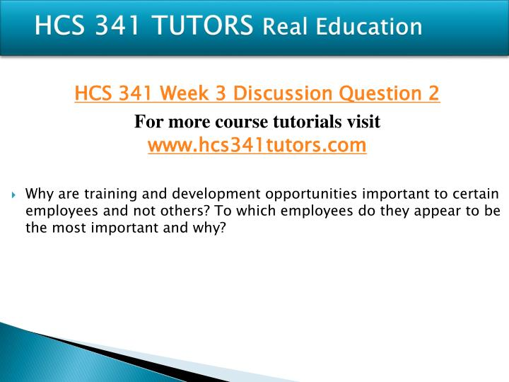 training development hcs 341 Hcs 341 is a online tutorial store we provides hcs 341 week 4 individual assignment training and development paper.