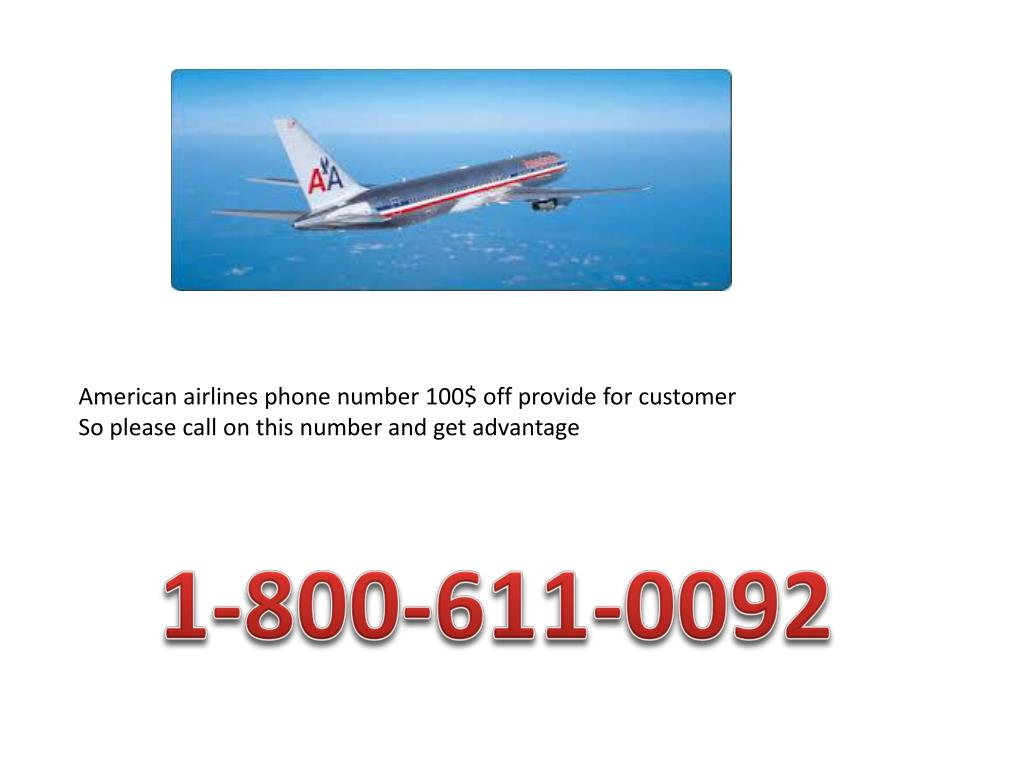 PPT - American airlines phone number 1-800-611-0092 Phone