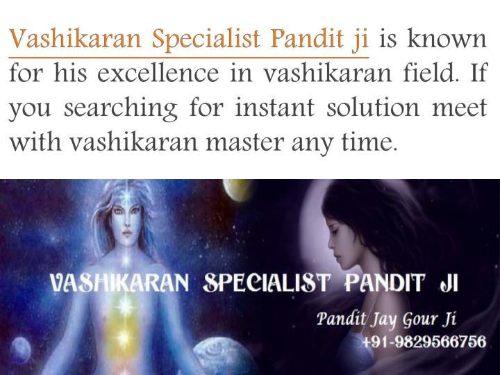 Vashikaran Specialist Pandit