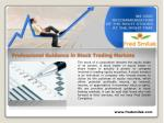 professional guidance in stock trading markets