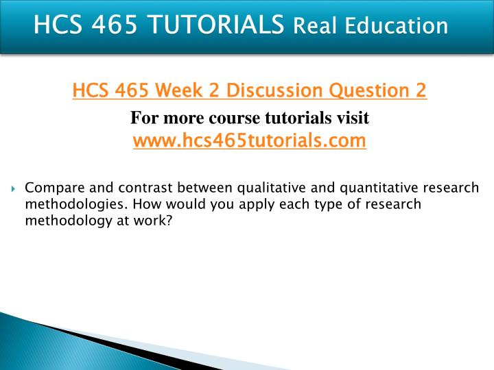 HCS 465 TUTORIALS
