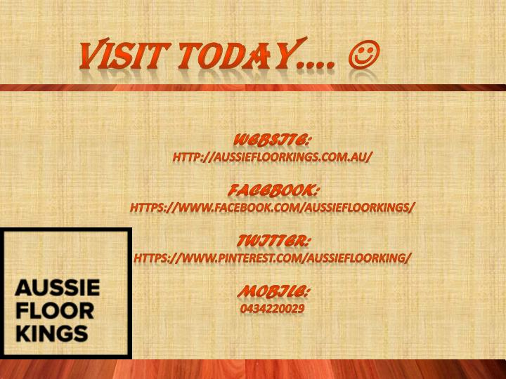 Visit Today….