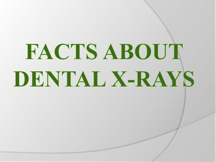 facts about dental x rays n.