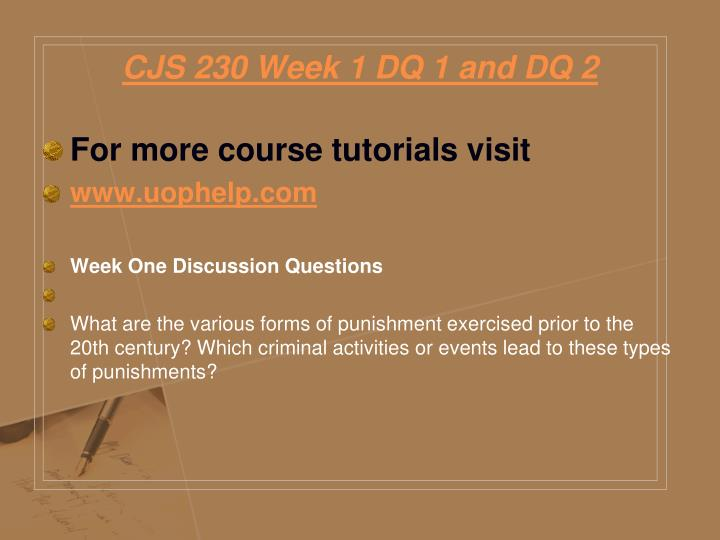 Cjs 230 week 1 dq 1 and dq 2