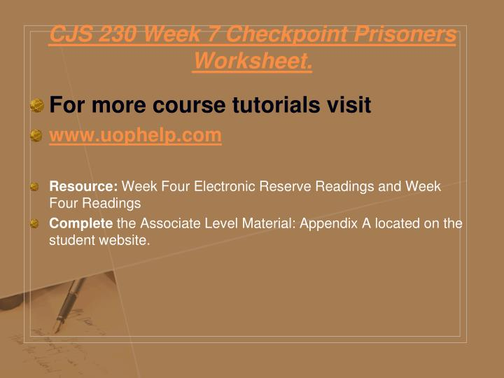 CJS 230 Week 7 Checkpoint Prisoners Worksheet.