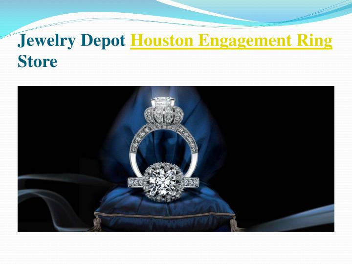 Jewelry depot houston engagement ring store