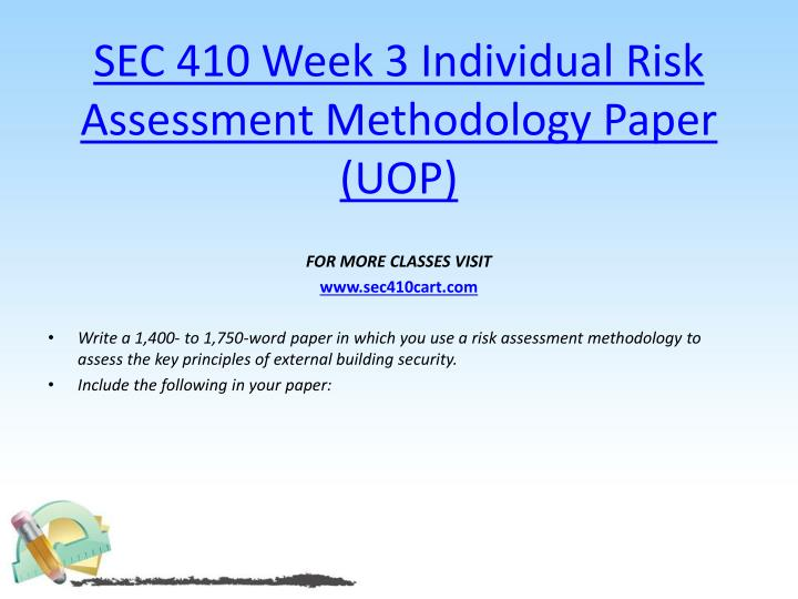 risk assessment individual week 2 3 Who/eha/ehtp 23 risk assessment for emergency management trainers' guide objective: to familiarise participants with the differences between the concepts of risk.