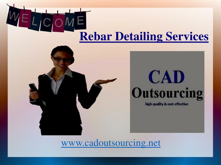 PPT - Rebar Detailing Services - CAD Outsourcing PowerPoint