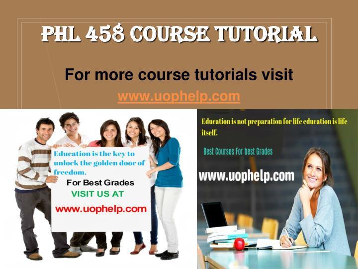 PHL 458 Course Tutorial