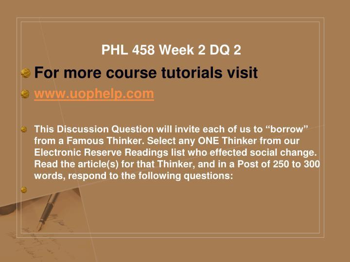 PHL 458 Week 2 DQ 2